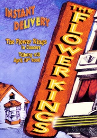 The Flower Kings - Instant Delivery (2006)