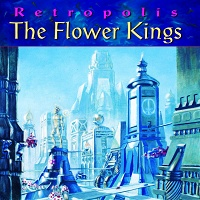 The Flower Kings - Retropolis (1996)