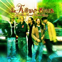 The Flower Kings - Road Back Home (2007)