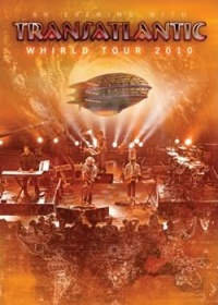 Transatlantic - Whirld Tour (2010)